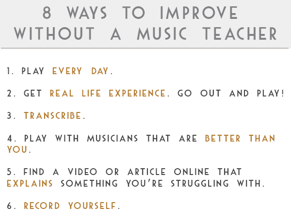 8 Ways to Improve without a Music Teacher | Teen Jazz