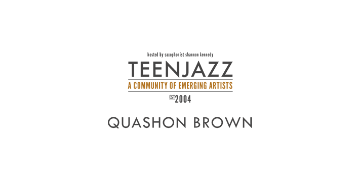 Vocalist Quashon Brown | Teen Jazz