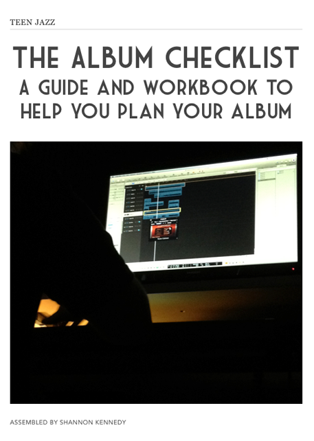 The Teen Jazz Album Checklist bundle, a guide and workbook to help with the planning of your next album. | Teen Jazz