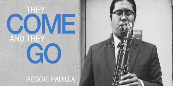 Review of They Come and They Go from Reggie Padilla | Teen Jazz