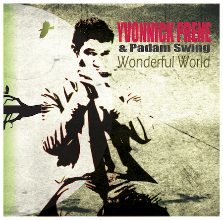 A review of Yvonnick Prene's Wonderful World | Teen Jazz