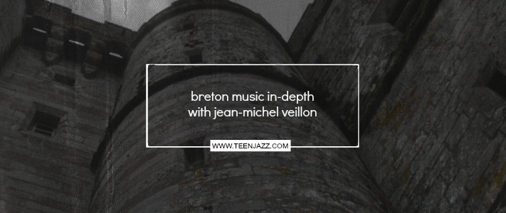 An In-Depth Look at Breton Music with Jean-Michel Veillon