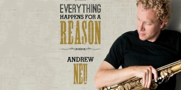 Andrew Neu Everything Happens for a Reason | Teen Jazz