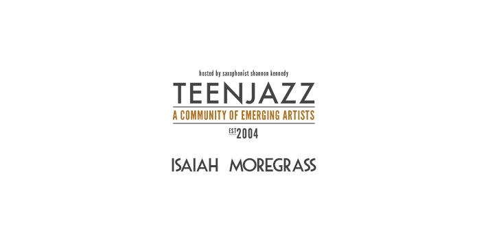Saxophonist Isaiah Moregrass | Teen Jazz Artists