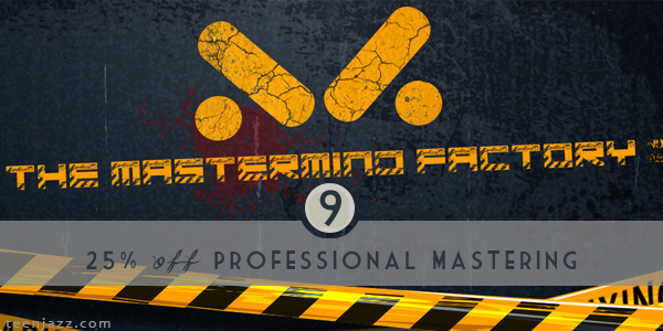 25% off Professional Mastering with the Mastermind Factory | Teen Jazz 12 Deals
