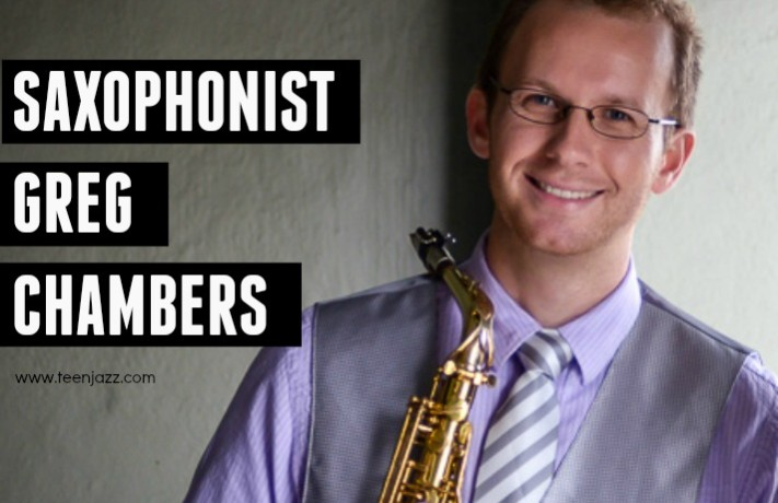 Greg Chambers Sax Interview | Teen Jazz