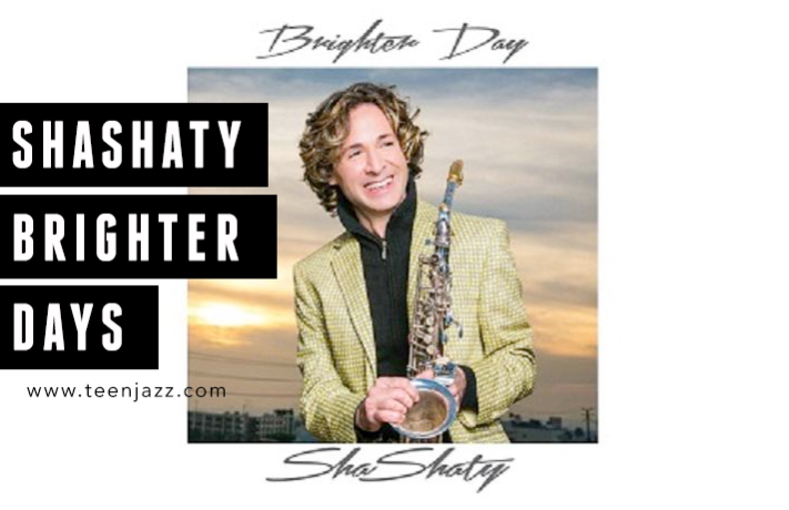 A Review of Brighter Days from ShaShaty | Teen Jazz