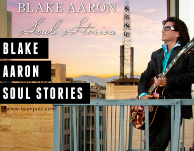 Blake Aaron Soul Stories Review | Teen Jazz