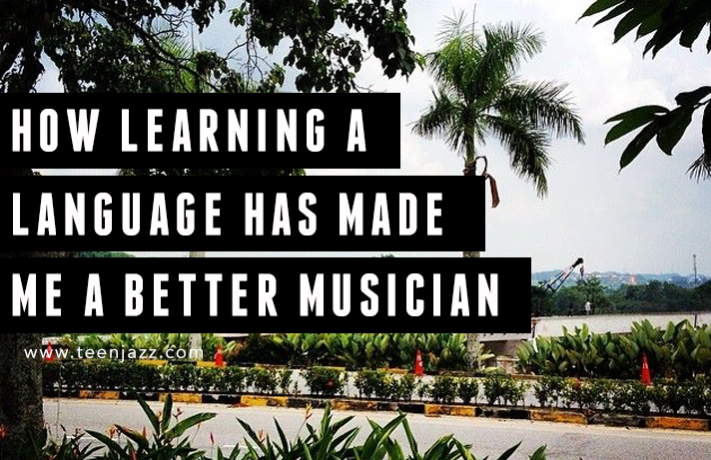 How Learning Languages Has Made Me a Better Musician