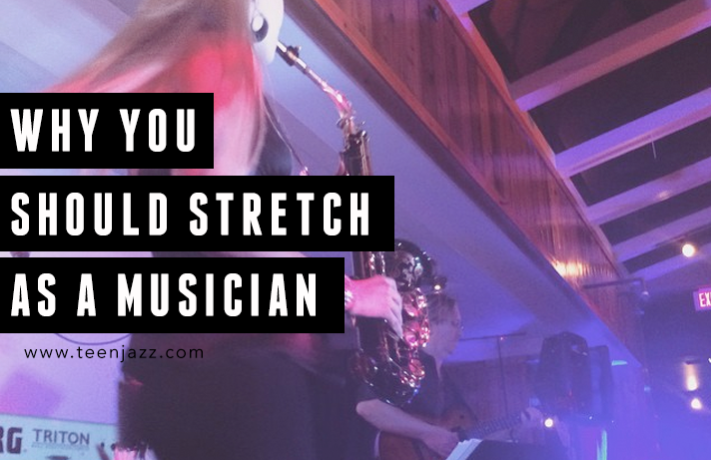 Why It's Important to Stretch as a Musician | Teen Jazz