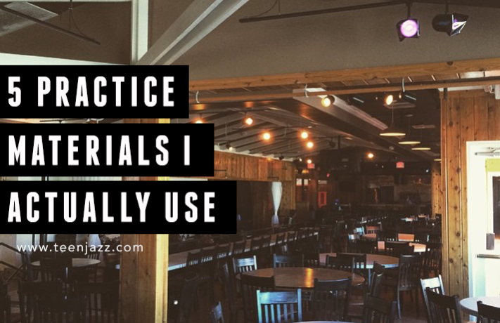 5 Practice Materials I Actually Use | Teen Jazz