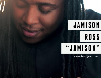 A Review of Jamison Ross' Debut Album | Teen Jazz