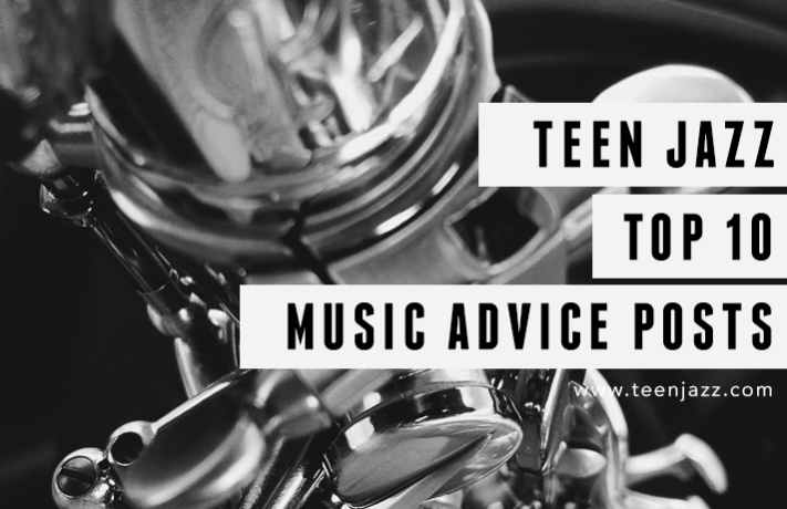 Top 10 Music Advice Posts on Teen Jazz